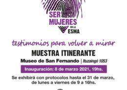 """Se inaugura la muestra """"Ser Mujeres en la ESMA"""", en el Museo de San Fernando"""